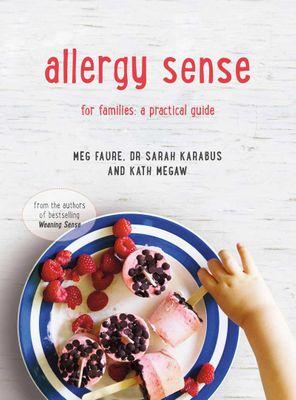 Allergy Sense by KATH MEGAW, MEG FAURE & DR SARAH KARABUS - book cover